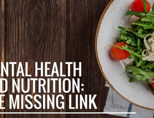 Mental Health and Nutrition: The Missing Link