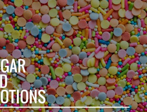 Sugar and Emotion